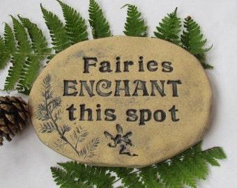 "Fairies garden art, Fairy garden decoration. Fairy pathway marker .  ""Fairies Enchant this spot"" Whimsical outdoor art tile, fairy decor"