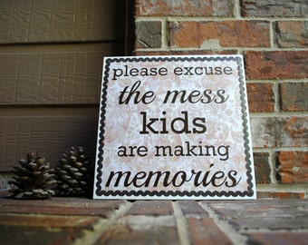 "Please excuse the mess, kids are making memories on 12""x12"" Canvas Panel - Negative Space"