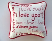 I Love You - Embroidered Pillow