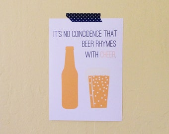 Typographic Art Print, It's No Coincidence That Beer Rhymes With Cheer, Digital Download