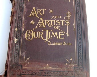 Sale - 19th Century Book Art and Artists of Our Time with Steel Engravings Antique 1888