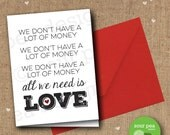 All We Need is Love - Valentines Day Card - DIY Printable greeting card