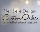 Custom Order for Deborah
