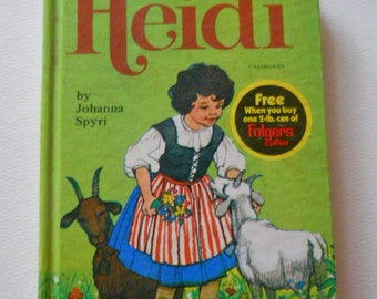Heidi Book - Vintage Childrens Book - 1970s Hardcover Novel - Folgers Coffee Premium