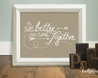 It's Always Better When We're Together - 8x10 Word Art in Kraft (Hand Screenprinted)