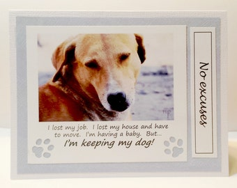 Keeping my dog  No excuses   Set of 2 Greeting Cards