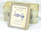 Rare Antique Weaponry Book Medieval The Crossbow Military Sporting Instructional Illustrated Historical Text Catapult & Bow