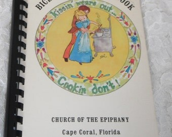 Bicentennial Cook Book Church of the Epiphany Cape Coral Florida Vintage Cookbook