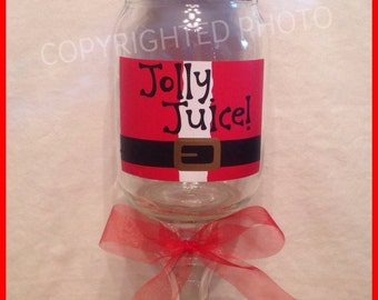 JOLLY JUICE Santa Suit Funny REDNECK Wine Glass Country Hillbilly Mason Jar Great Christmas Gift