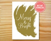 Gold Merry & Bright Printable Christmas Card - 5x7 - INSTANT DOWNLOAD