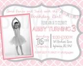 BALLERINA PHOTO INVITATION - Girl Photo Optional Birthay invitation - Ballet Invitation - Pink and Gray - Dance and Twirl Ballerina Invite