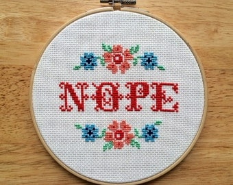PATTERN Nope Subversive Funny Cross Stitch Instant Download .PDF