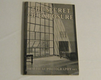Vintage 1930's BOOK The Secret Of EXPOSURE Practical Photography no. 1
