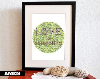 Love is Colorblind. Printable Inspiration. 8x10. DIY. Printable. PDF. JPEG.