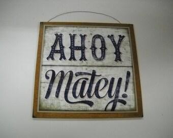 Ahoy Matey boys bedroom Wooden Wall Art Sign pirate decor