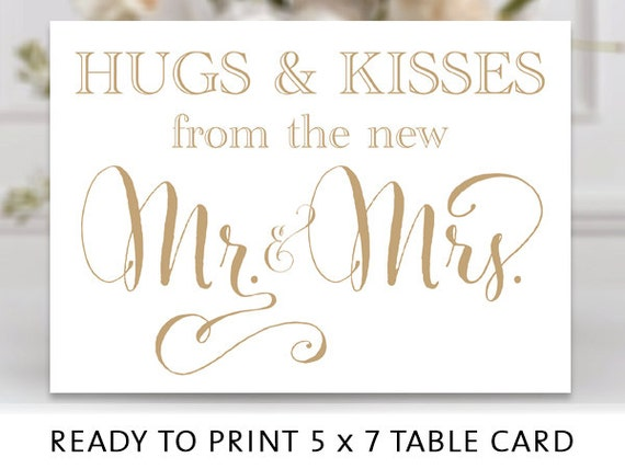 Hugs & Kisses from the new Mr and Mrs Sign by ...
