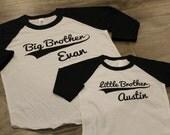 BIG brother LITTLE brother set - Kid's personalized NAME raglan baseball shirts - infant/ kids sizes