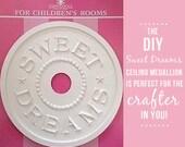 Nursery Decor Sweet Dreams Baby Ceiling Medallion