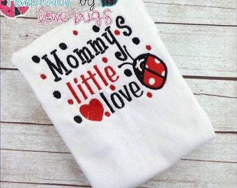 Mommys Little Love Bug Shirt