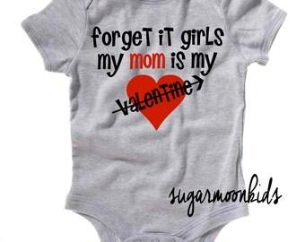 Forget it Girls Valentines Baby Boy
