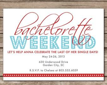 Bachelorette Weekend Invitation Last Single Days Party Friends Wedding Digital File Print Printable