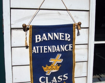 Vintage Felt Church Sunday School Attendance Blue White Gold Original Banner on Wooden Dowell Rod