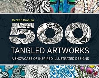500 Tangled Artworks: A Showcase of Inspired Illustrated Designs  Beckah Krahula