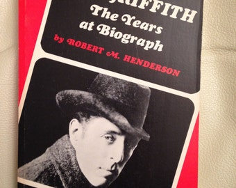 Book, D W Griffith, the Years at Biograph, 1970.