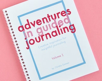 Adventures in Guided Journaling - Volume 1