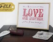 Love One Another - 8 x 10 framed print - John 15:12 - Scripture Bible verse - Christian art print - typography