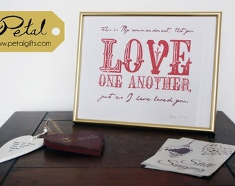 Love One Another - 8 x 10 framed print - John 15:12 - Scripture Bible verse - Christian art print - typography