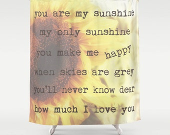 Shower Curtain  You Are My Sunshine  Photo Shower Curtain Yellow Sunflower  Unique Bath Decor  Custom Home Decor
