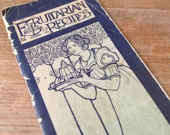 1911 Art Nouveau Cookbook, Fruitarian Vegetarian Recipe Book, Collectible and Rare, Liverpool England