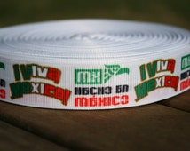 "VIVA MEXICO Hecho En Mexico Printed ribbon or bow centers. 7/8"" grosgrain ribbon sold by the yard or Matching 1 inch flatback buttons"