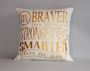 "Winnie the pooh gold pillow cover - Winnie the pooh quote ""you are braver than you believe...""- Nursery pillow braver, stronger and smarter"