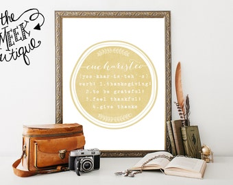 INSTANT DOWNLOAD, Eucharisteo Definition, Thanksgiving Printable, No. 212