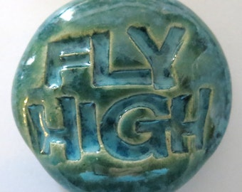 FLY HIGH Pocket Stone - Ceramic -  AQUAMARINE Art Glaze - Inspirational Art Piece