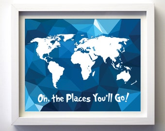 Dr. Seuss Quote Oh The Places You'll Go Baby Girl Nursery Print Minimalist Art Kids Wall Art Children Playroom Polygonal Geometric World Map