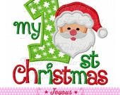 Instant Download My First Christmas Santa Claus Embroidery Applique Design NO:1647