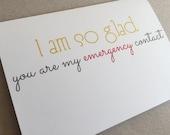 "Romantic Card, Love Card, Fun Card - ""Emergency Contact"""