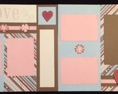12x12 Two Page Pre-Made Layout - Love