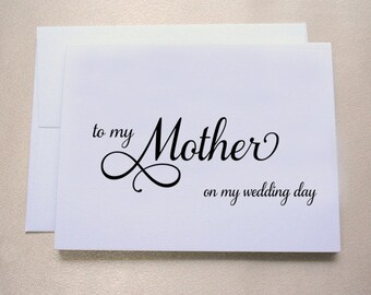 To my Mother on my Wedding Day Card / Wedding Day Card / Shimmer Cardstock