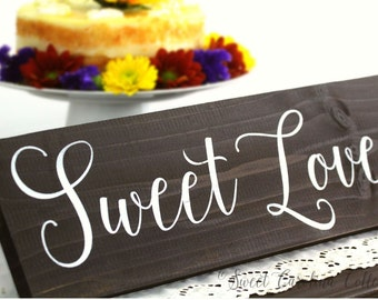 Sweet Love Dessert Table Wooden Wedding Sign WS-138