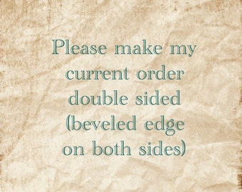 Double sided ADD ON (Read description before purchasing)