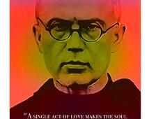 St. Maximilian Kolbe Unique Inspirational Christian Catholic Quote Poster