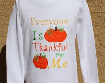 Everyone is Thankful, Thanksgiving T-Shirt, Thanksgiving One Piece, baby's clothing, children's clothing