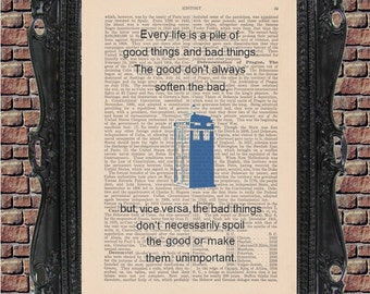 Doctor Who Art Print: Matt Smith or TARDIS (Every life is a pile of good things and bad things)
