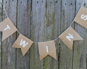 Twins Bunting. Burlap Bunting. Baby Shower Decor. Nursery Decor. Typography Bunting. Party Decor. Photography Prop. Twins Baby Shower.