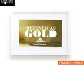 Gold Foil Print, Refined as Gold Framed, Scripture Art - Bible Verse Job 23:10  or personalised name  print, Typographic print Wall Decor.