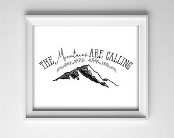 Nursery PRINTABLE Art - The mountains are calling - Horizontal Art Print - Black and White - Minimalist - Baby Shower Gift - SKU:706